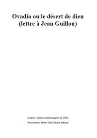 Pascal Roland et Frère Ermite - Ovadia ou le désert de Dieu - (lettre à Jean Guillou).