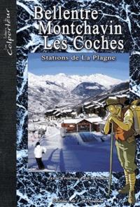 Pascal Roman et Noëlle Girod - Bellentre Montchavin Les Coches - Stations de La Plagne.