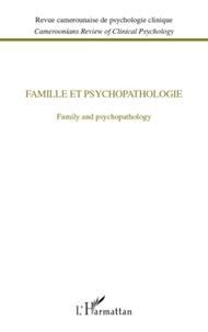 Pascal Roman - Revue camerounaise de psychologie clinique  : Famille et psychopatologie - Family and psychopathology.