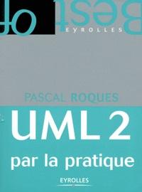 UML2 PAR LA PRATIQUE TÉLÉCHARGER