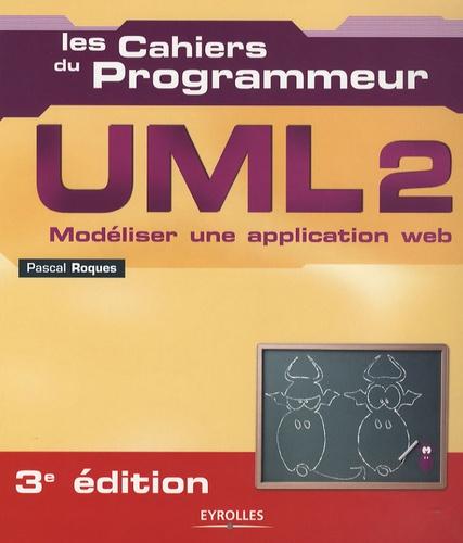Pascal Roques - UML 2 - Modéliser une application web.