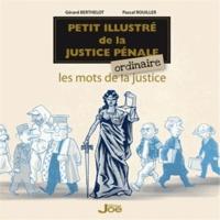 Histoiresdenlire.be Petit illustré de la justice pénale ordinaire - Les mots de la justice Image