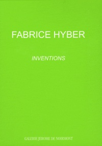 Pascal Rousseau - Fabrice Hyber - Inventions.
