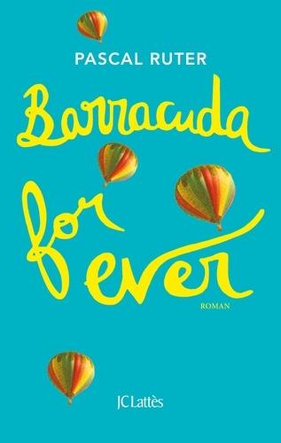 Barracuda for ever - Format ePub - 9782709659123 - 7,99 €