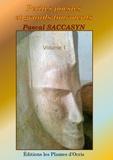 Pascal Saccasyn - Petites poésies et grands tourments - Volume 1.