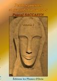 Pascal Saccasyn - Petites poésies et grands tourments.