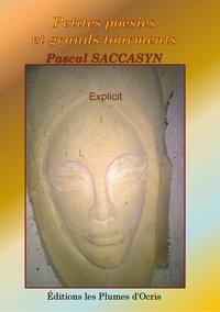 Pascal Saccasyn - Petites poésies et grands tourments - Explicit.