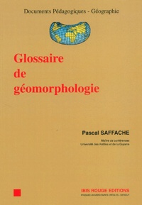 Glossaire de géomorphologie - Pascal Saffache |