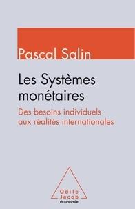 Les systèmes monétaires - Des besoins indivivuels aux réalités internationales.pdf