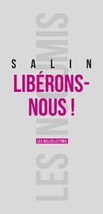 Pascal Salin - Libérons-nous !.