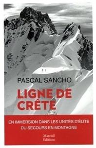 Pascal Sancho - Ligne de crête.