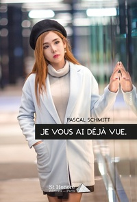 Pascal Schmitt - Je vous ai déjà vue.
