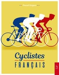 Pascal Sergent - Cyclistes français.