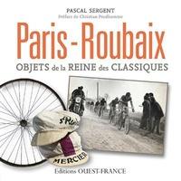 Pascal Sergent - Paris Roubaix - Objets de la reine des classiques.