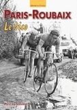 Pascal Sergent - Paris-Roubaix - Le dico.