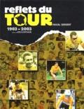 Pascal Sergent - Reflets du Tour 1903-2003.