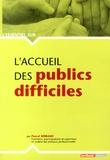 Pascal Serrano - L'accueil des publics difficiles.