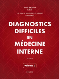 Pascal Sève - Diagnostics difficiles en médecine interne - Volume 2.