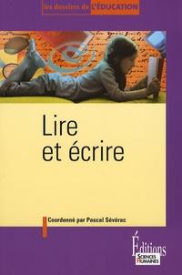 Pascal Sévérac - Lire et écrire.