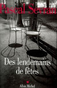 Pascal Sevran - Journal Tome 2 : Des lendemains de fêtes.
