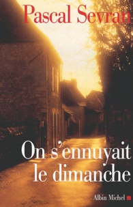 Pascal Sevran - Journal Tome 5 : On s'ennuyait le dimanche.