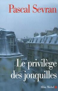 Pascal Sevran - Journal Tome 7 : Le Privilège des jonquilles.