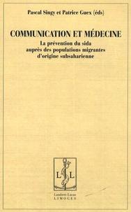 Communication et médecine - La prévention du sida auprès des populations migrantes dorigine subsaharienne.pdf