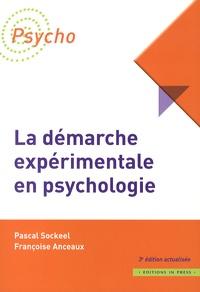 Pascal Sockeel et Françoise Anceaux - La démarche expérimentale en psychologie.
