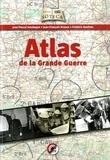 Pascal Soudagne et Jean-François Krause - Atlas de la Grande Guerre.