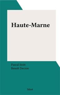 Pascal Stritt et Benoît Decron - Haute-Marne.