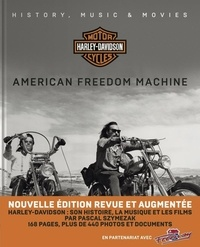Pascal Szymezak - Harley Davidson Motor Cycle - American Freedom Machine.