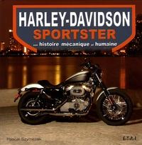 Pascal Szymezak - Harley-Davidson sportster - Son histoire mécanique et humaine.