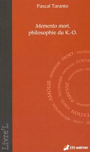 Pascal Taranto - Memento mori, philosophie du K-O.