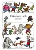Pascal Teulade et Adrienne Barman - Il était une fable.