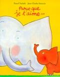 Pascal Teulade et Jean-Charles Sarrazin - Parce que je t'aime.