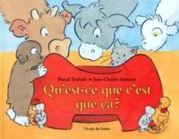 Pascal Teulade et Jean-Charles Sarrazin - Qu'est-ce que c'est que ça ?.