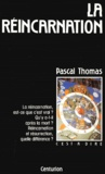 Pascal Thomas - La réincarnation.