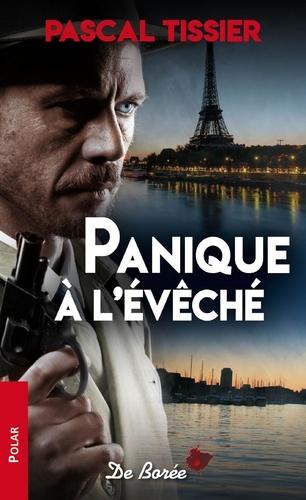 Pascal Tissier - Panique à l'évêché.