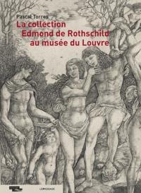 Pascal Torres - La collection Edmond de Rothschild au musée du Louvre.