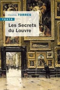 Les secrets du Louvre - Pascal Torres |