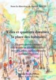 Pascal Tozzi - Villes et quartiers durables : la place des habitants - La participation habitante dans la mise en durabilité urbaine : discours, effets, expérimentations et mises à l'épreuve.
