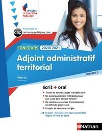 Pascal Tuccinardi et Danièle Bon - Concours adjoint administratif territorial externe, interne, 3e voie - Ecrit + oral Catégorie C.