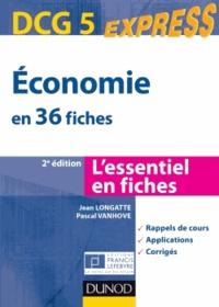 Pascal Vanhove et Jean Longatte - Economie DCG 5 - En 36 fiches.