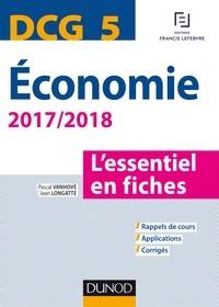 Pascal Vanhove et Jean Longatte - Economie DCG 5 - L'essentiel en fiches.