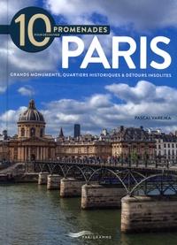 Pascal Varejka - 10 promenades pour découvrir Paris.