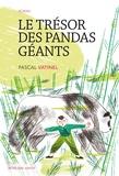 Pascal Vatinel - Le trésor des pandas géants.