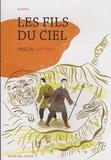 Pascal Vatinel - Les fils du ciel.