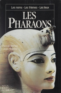 Pascal Vernus - Les Pharaons.
