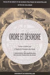 Pascal Vielfaure - Ordre et désordre - Actes des journées d'étude des 28 janvier et 22 mai 2017.