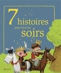 Pascal Vilcollet et Fred Multier - 7 histoires pour tous les soirs.